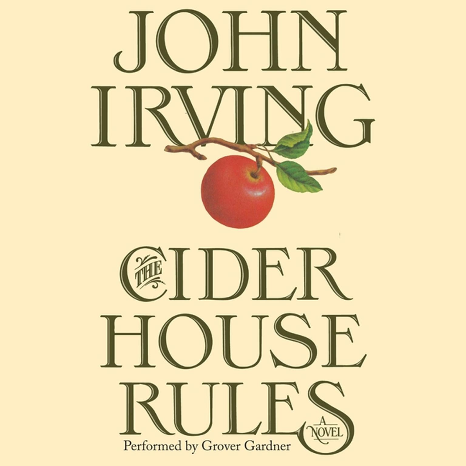 Printable The Cider House Rules: A Novel Audiobook Cover Art