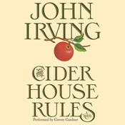 The Cider House Rules: A Novel, by John Irving
