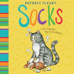 Socks Audiobook, by Beverly Cleary