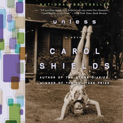 Unless Audiobook, by Carol Shields
