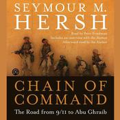 Chain of Command: The Road from 9/11 to Abu Ghraib Audiobook, by Seymour M. Hersh