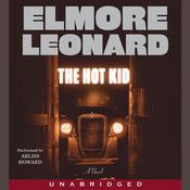 The Hot Kid Audiobook, by Elmore Leonard