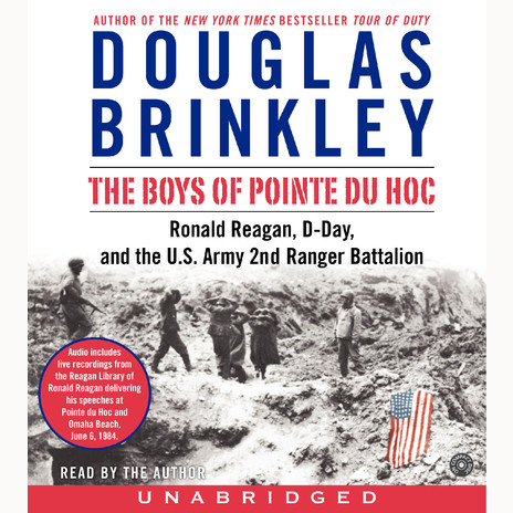 Printable The Boys of Pointe du Hoc: Ronald Reagan, D-Day, and the U.S. Army 2nd Ranger Battalion Audiobook Cover Art
