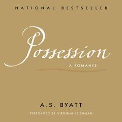 Possession Audiobook, by A. S. Byatt