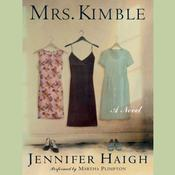 Mrs. Kimble Audiobook, by Jennifer Haigh