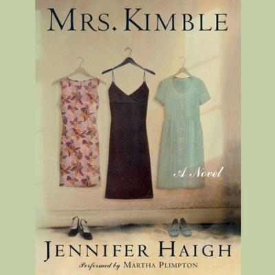 Mrs. Kimble Audiobook, by Jennifer Haigh
