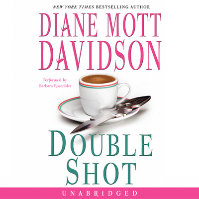 Double Shot Audiobook, by Diane Mott Davidson