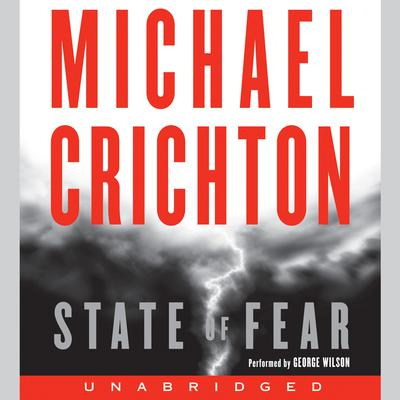 State of Fear Audiobook, by Michael Crichton