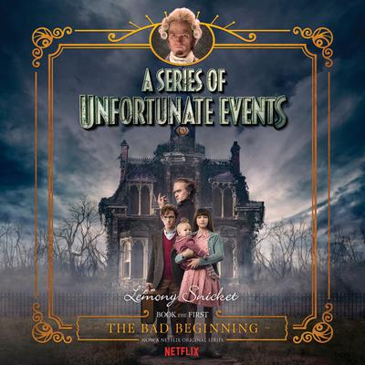 Series of Unfortunate Events #1 Multi-Voice, A: The Bad Beginning Audiobook, by Lemony Snicket