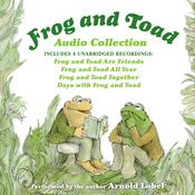 Frog and Toad Audio Collection Audiobook, by Arnold Lobel