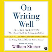 On Writing Well: Audio Collection, by William Zinsser