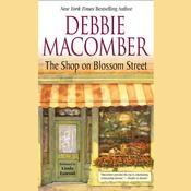 The Shop on Blossom Street Audiobook, by Debbie Macomber