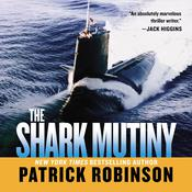 Shark Mutiny Audiobook, by Patrick Robinson