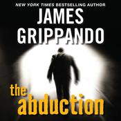 The Abduction Low Price Audiobook, by James Grippando