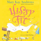 Hissy Fit Audiobook, by Mary Kay Andrews