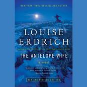 The Antelope Wife Audiobook, by Louise Erdrich
