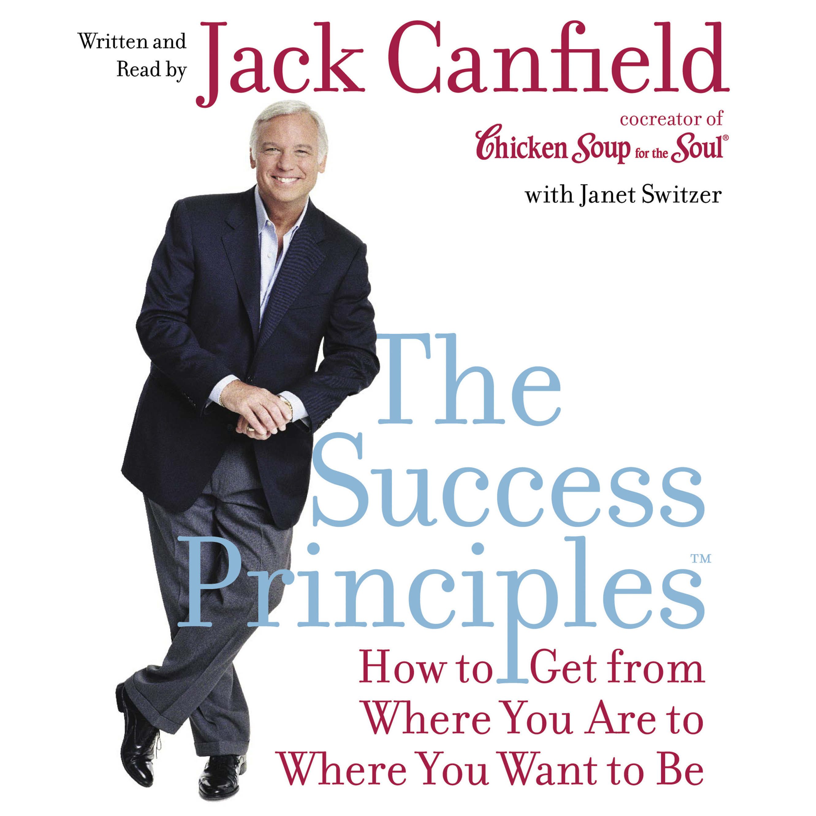 Printable The Success Principles(TM): How to Get from Where You Are to Where You Want to Be Audiobook Cover Art