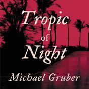 Tropic of Night, by Michael Gruber