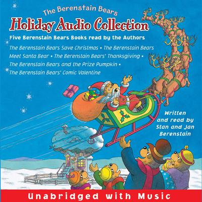 The Berenstain Bears Holiday Audio Collection Audiobook, by Jan Berenstain