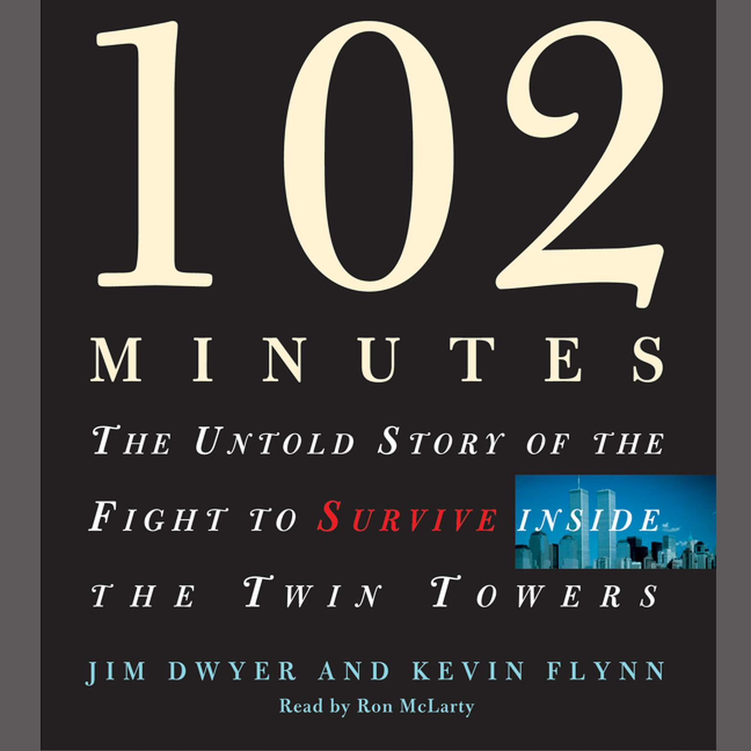 Printable 102 Minutes: The Untold Story of the Fight to Survive inside the Twin Towers Audiobook Cover Art