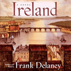 Ireland: A Novel Audiobook, by Frank Delaney