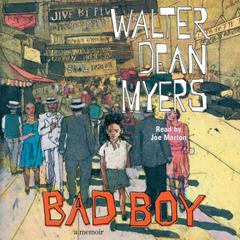 Bad Boy: A Memoir Audiobook, by Walter Dean Myers