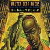 The Dream Bearer Audiobook, by Walter Dean Myers