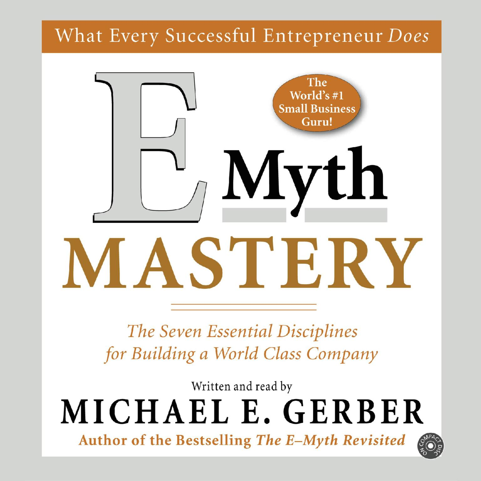 Printable E-Myth Mastery: The Seven Essential Disciplines for Building a World-Class Company Audiobook Cover Art