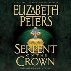 Serpent on the Crown Audiobook, by Elizabeth Peters