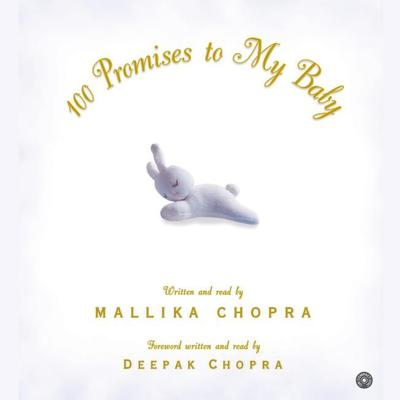 100 Promises to My Baby Audiobook, by Mallika Chopra