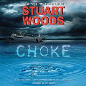 Choke: A Novel, by Stuart Woods
