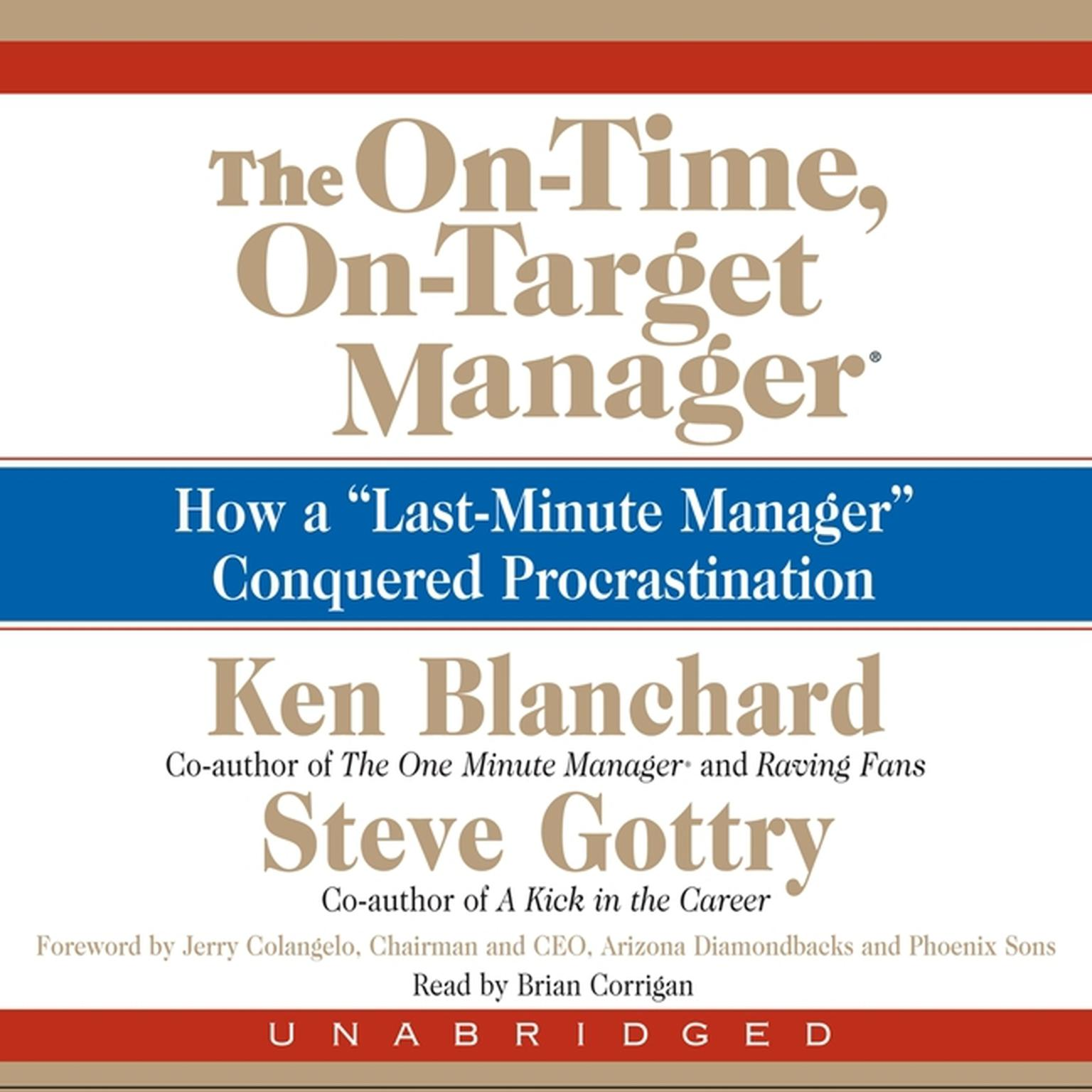 "Printable The On-Time, On-Target Manager: How a ""Last-Minute Manager"" Conquered Procrastination Audiobook Cover Art"