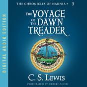 Voyage of the Dawn Treader Audiobook, by C. S. Lewis