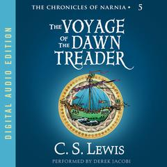 The Voyage of the Dawn Treader Audiobook, by C. S. Lewis