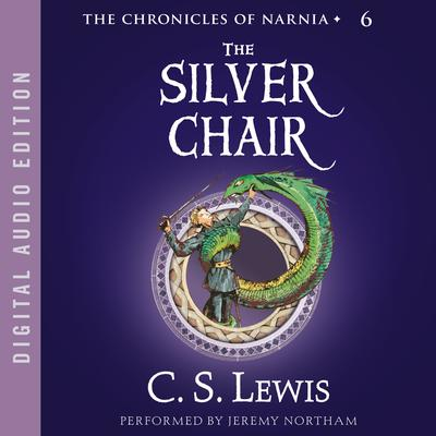 The Silver Chair Audiobook, by C. S. Lewis