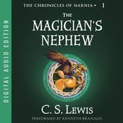 The Magician's Nephew Audiobook, by C. S. Lewis