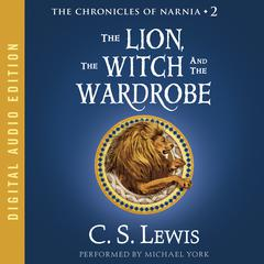 The Lion, the Witch and the Wardrobe Audiobook, by