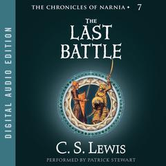 The Last Battle Audiobook, by C. S. Lewis