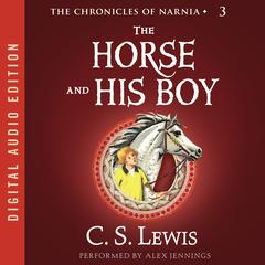 The Horse and His Boy Audiobook, by