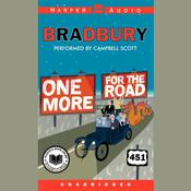 One More for the Road Audiobook, by Ray Bradbury