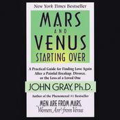 Mars and Venus Starting Over Audiobook, by John Gray