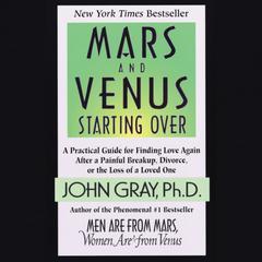Mars and Venus Starting Over Audiobook, by John Gray