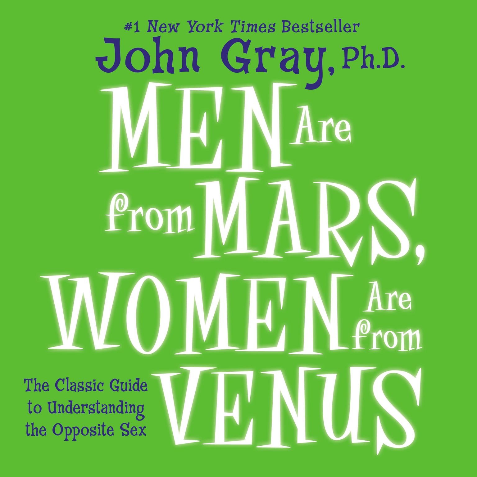 Printable Men are From Mars, Women are From Venus: The Classic Guide to Understanding the Opposite Sex Audiobook Cover Art