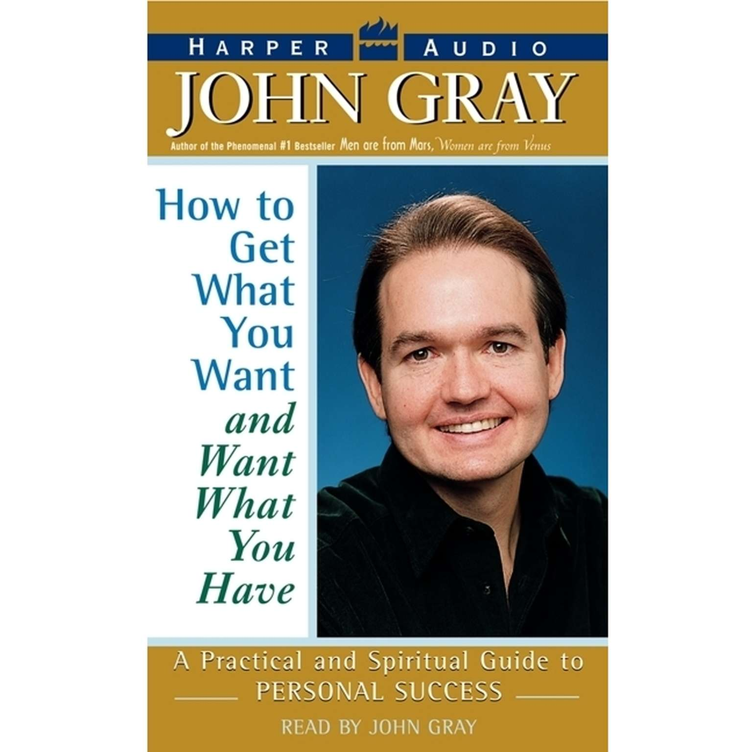 Printable How to Get what You Want and Want what You Have Audiobook Cover Art