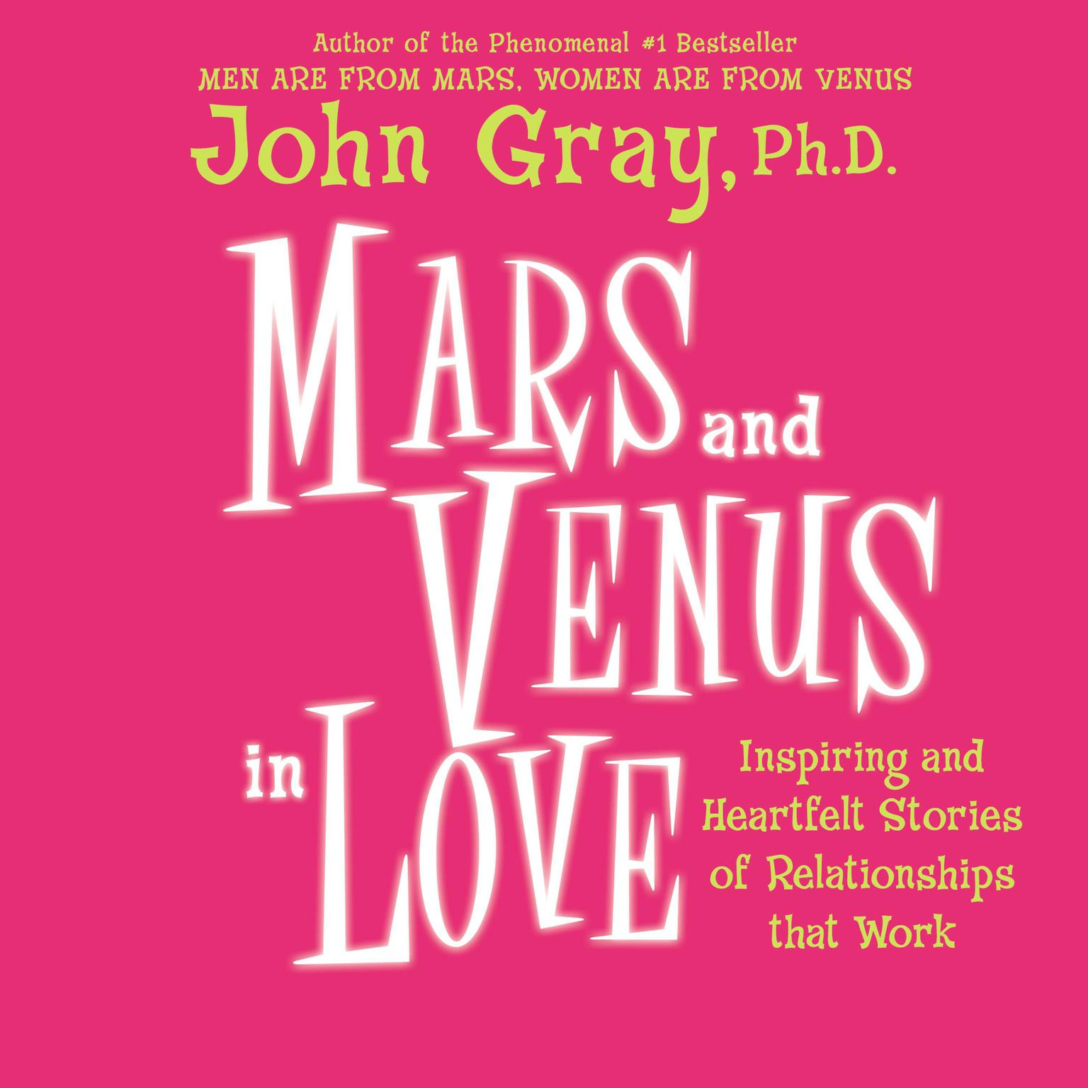 Printable Mars and Venus in Love: Inspiring and Heartfelt Stories of Relationships That Work Audiobook Cover Art