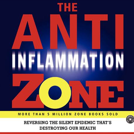 Printable The Anti-Inflammation Zone: Reversing the Silent Epidemic That's Destroying Our Health Audiobook Cover Art