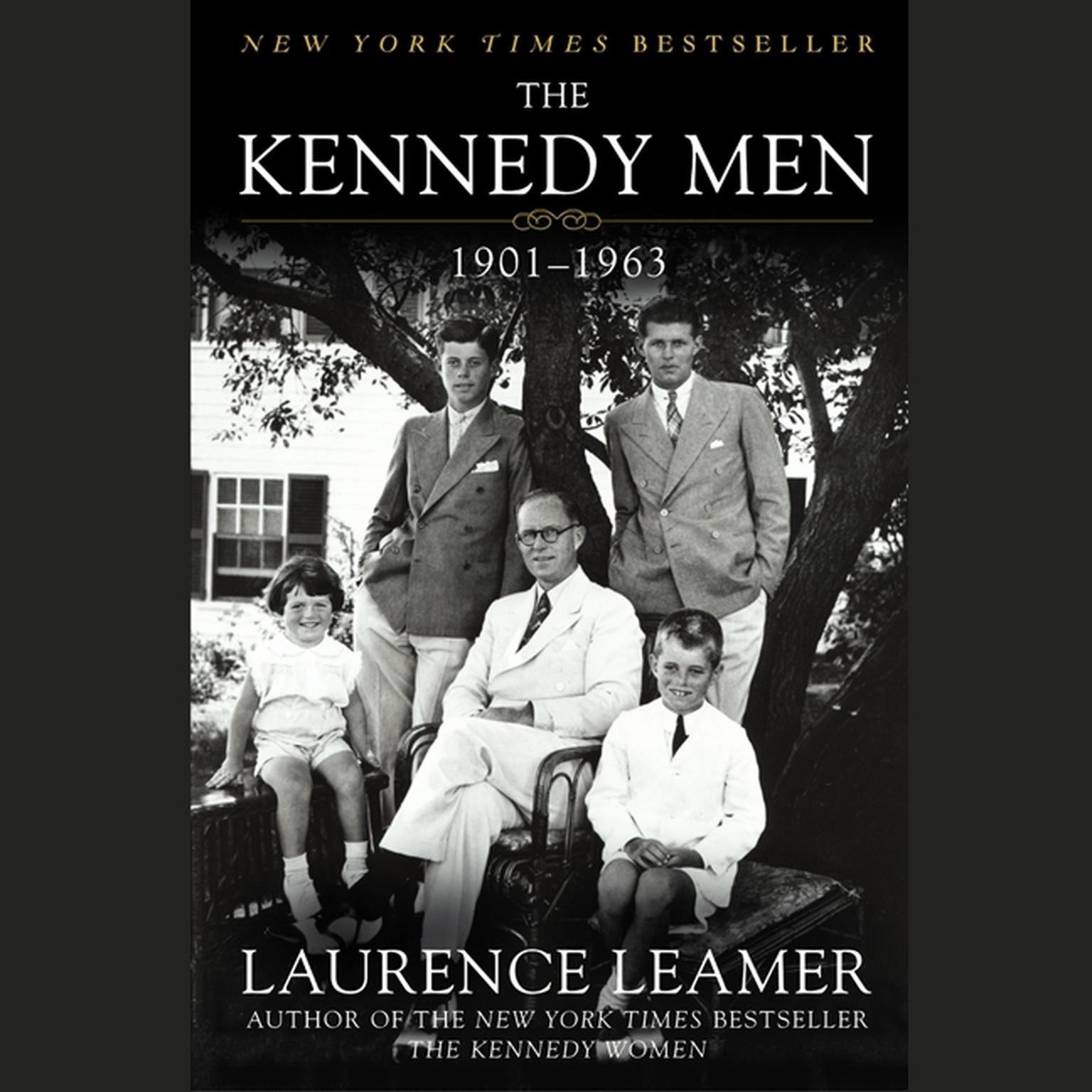Printable The Kennedy Men: 1901–1963 Audiobook Cover Art
