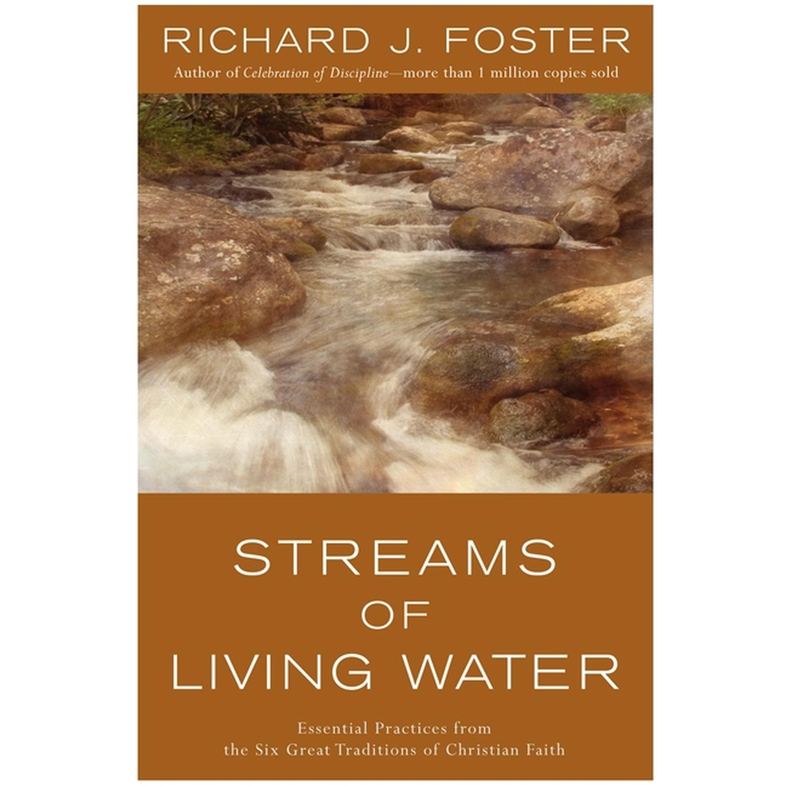 Printable Streams of Living Water: Essential Practices from the Six Great Traditions of Christian Faith Audiobook Cover Art