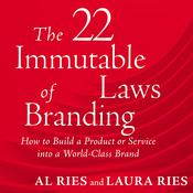 The 22 Immutable Laws of Branding, by Al Rie