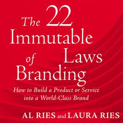 22 Immutable Laws of Branding Audiobook, by Al Ries, Laura Ries
